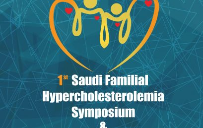 1st Saudi Familial Hypercholesterolemia Symposium & 3rd Severe FH Master Class