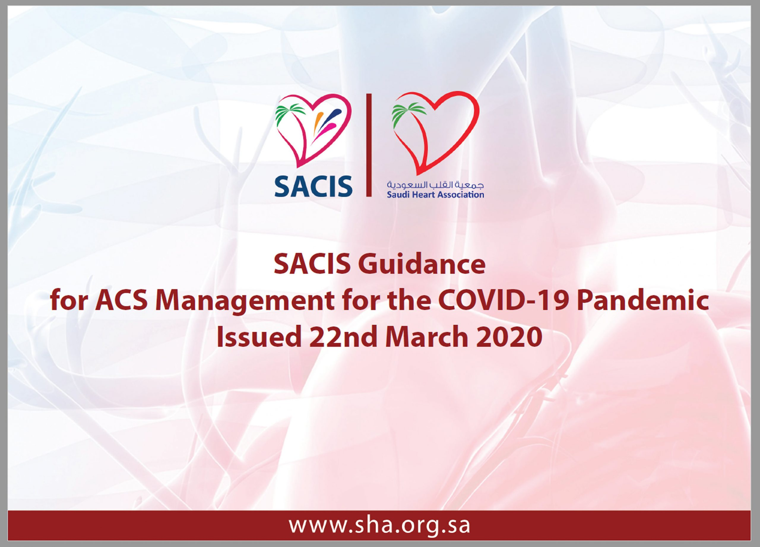 SACIS Guidance for ACS Management for the COVID-19 Pandemic Issued 22nd March 2020